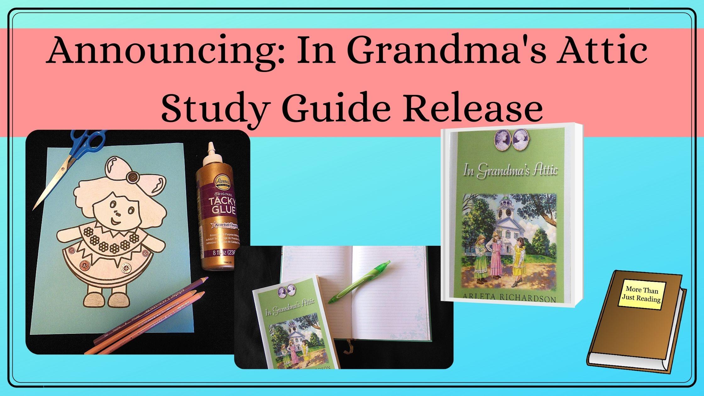 In Grandma's Attic Study Guide