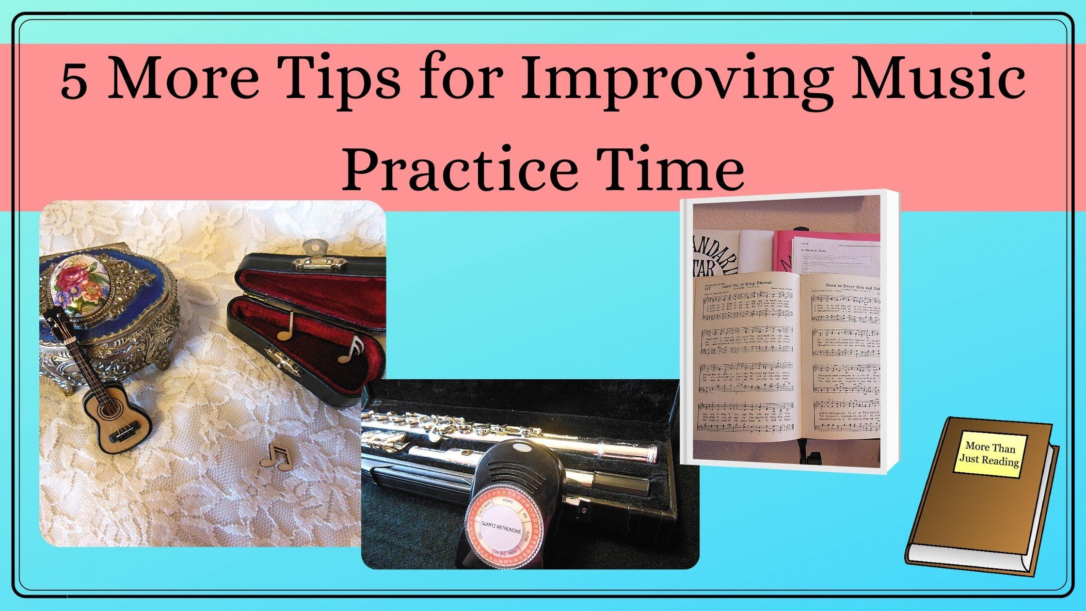 Music Practice Tips