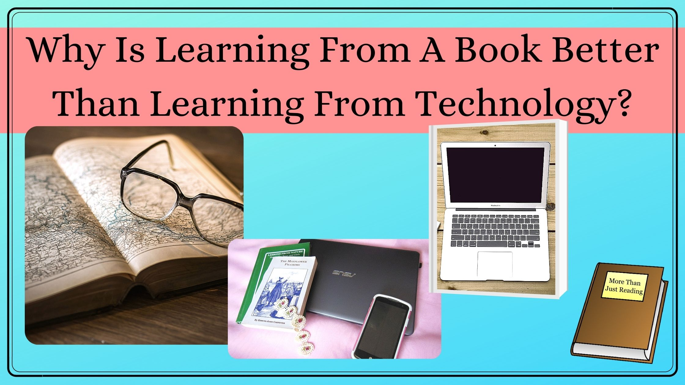 Title of blogpost and pictures of books and technology
