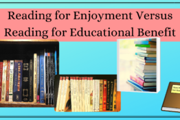reading for enjoyment versus reading for educational benefit