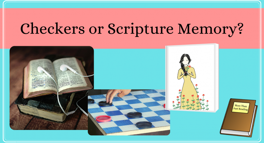 Checkers, a Bible, and a girl holding flowers | Scripture memory